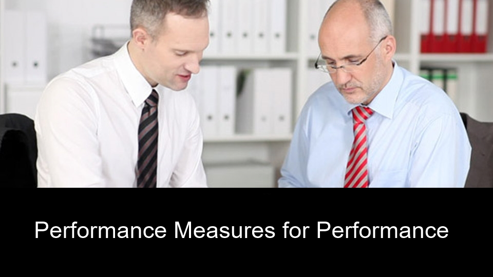 Performance Measures for Performance