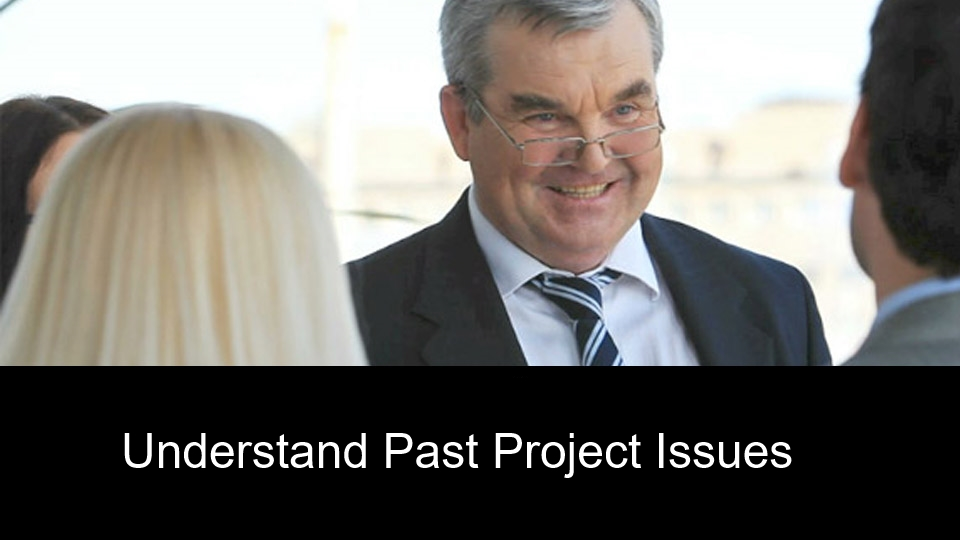 Understand Past Project Issues