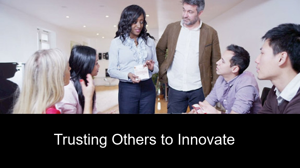 Trusting Others to Innovate