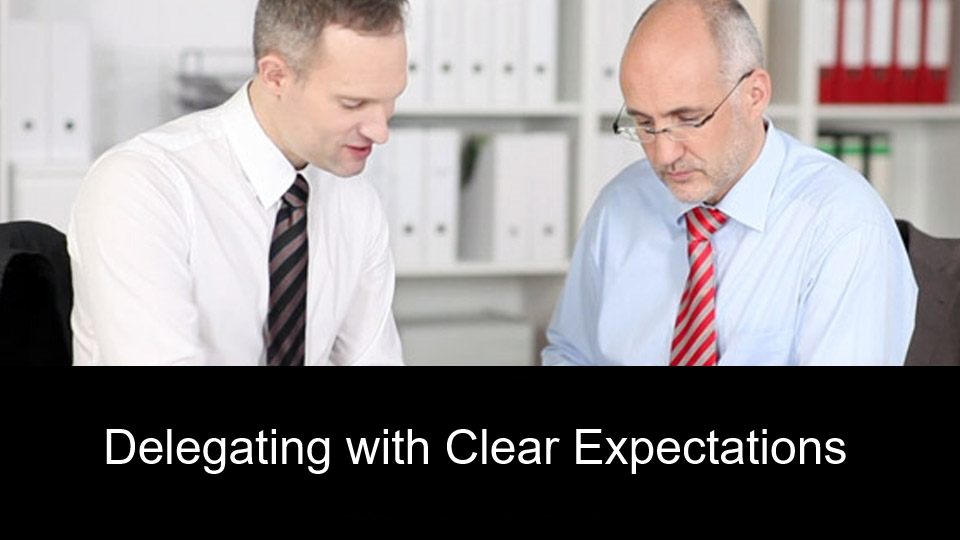 Delegating with Clear Expectations