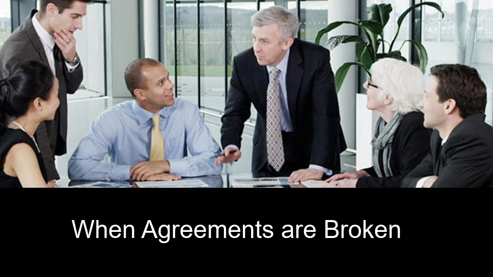 When Agreements are Broken